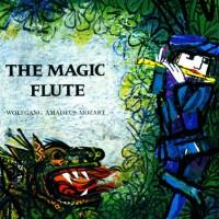 Волшебная флейта - Вольфганг Амадей Моцарт